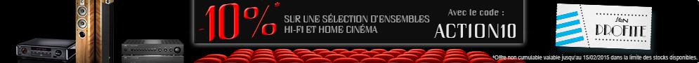 Jusqu'au 15 février 2015 -10% sur une sélection d'ensembles hifi et home-cinéma
