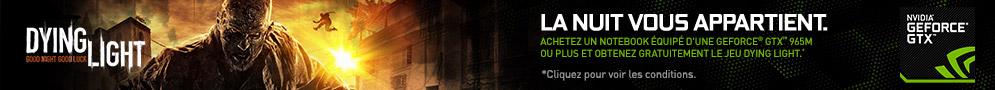 Jusqu'au 31 mars 2015, NVIDIA offre* le jeu PC Dying Light pour l'achat d'un PC portable éligible
