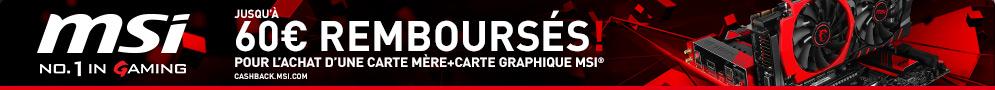 Jusqu'au 26 septembre, MSI rembourse jusqu'à 60€ pour l'achat d'une carte mère et d'une carte graphique Gamer