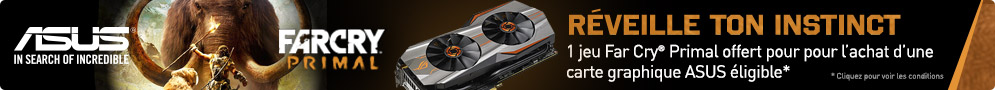 Jusqu'au 31 mai, ASUS offre le jeu PC Far Cry Primal pour l'achat d'une carte graphique éligible