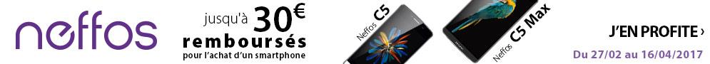 Jusqu'au 16 avril, Neffos rembourse jusqu'à 30€ pour l'achat d'un smartphone C5 Max, C5, Y5L ou Y50