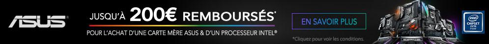 Jusqu'au 30 juin, ASUS rembourse jusqu'à 200€ pour l'achat d'une carte mère ASUS et d'un processeur Intel