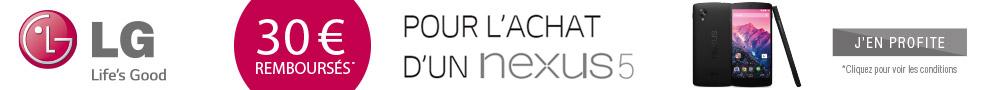 Jusqu'au 30 septembre, LG rembourse 30€ pour l'achat d'un Nexus 5