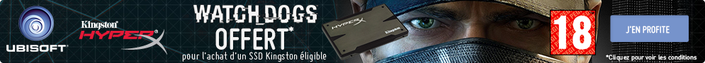 Watch Dogs offert pour l'achat d'un SSD HyperX 3K Kingston