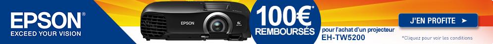 Jusqu'au 30 septembre, Epson rembourse 100€ pour l'achat d'un projecteur EH-TW5200