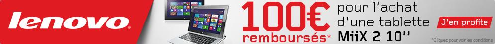 Jusqu'au 2 janvier, Lenovo rembourse 100€ pour l'achat d'une tablette MiiX 2