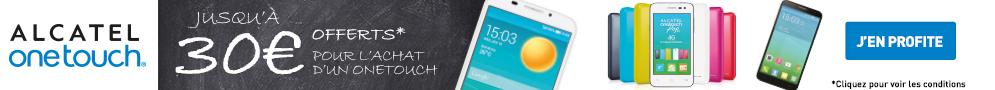 Jusqu'au 31 octobre, Alcatel offre jusqu'à 30€ pour l'achat d'un Smartphone de la sélection One Touch