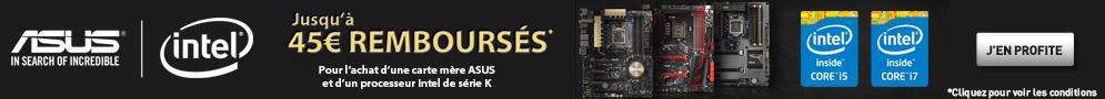 Jusqu'au 3 octobre, obtenez jusqu'à 45€ de remboursement pour l'achat d'une carte mère ASUS et d'un processeur Intel