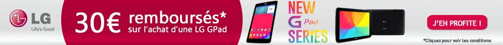 Jusqu'au 31 décembre, LG rembourse 30€ pour l'achat d'une tablette LG G Pad