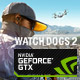 Watch Dogs 2 offert avec NVIDIA