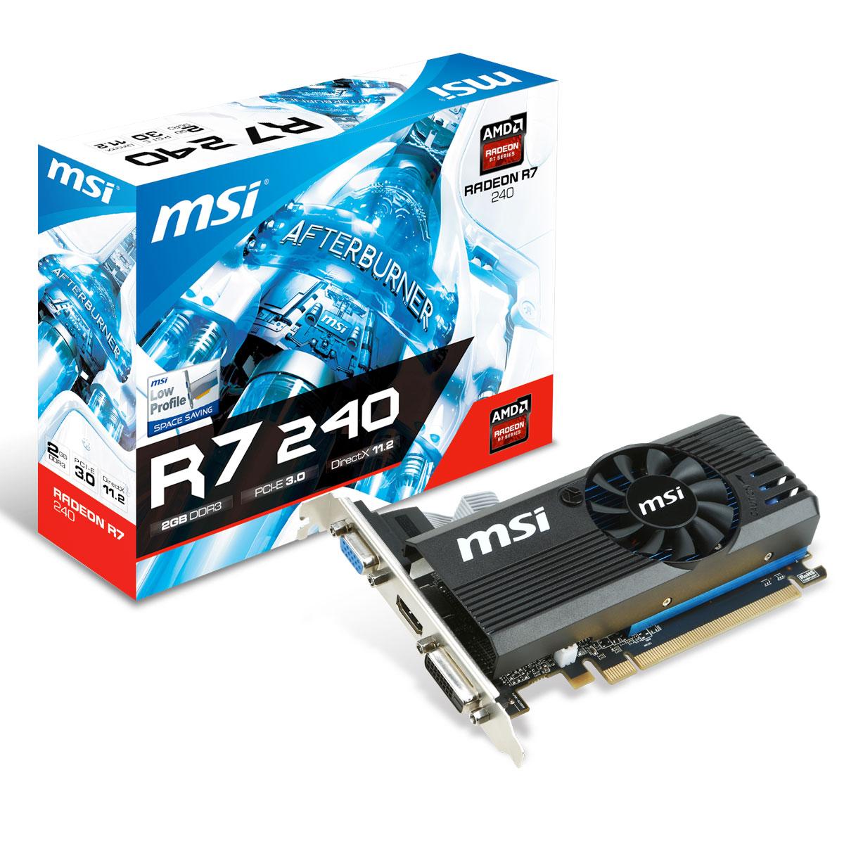 Carte graphique MSI Radeon R7 240 2GD3 LP 2 Go HDMI/DVI - PCI Express (AMD Radeon R7 240)