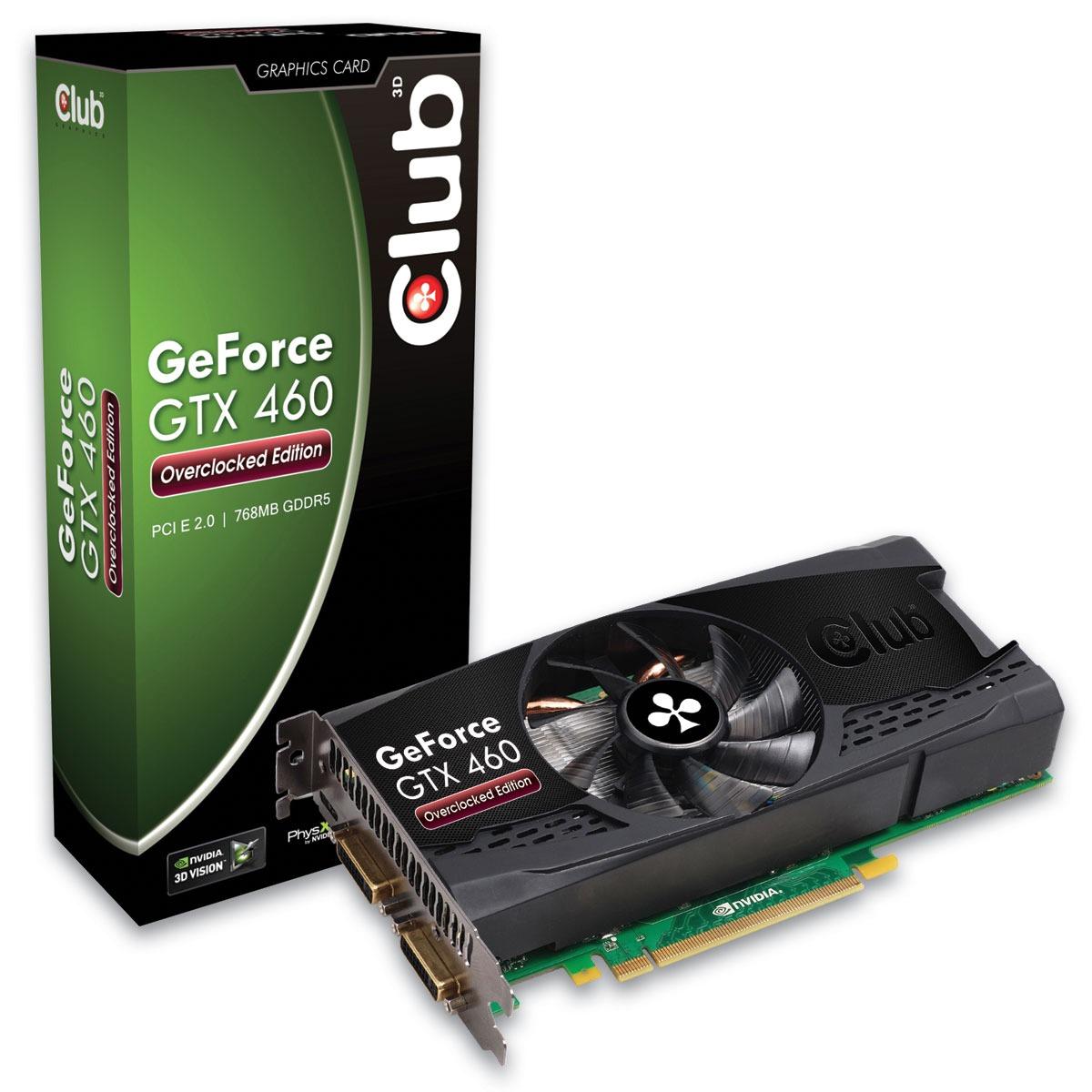Carte graphique Club 3D GTX 460 Overclocked Edition 768 Mo Club 3D GTX 460 Overclocked Edition - 768 Mo Dual DVI/Mini HDMI - PCI-Express (NVIDIA GeForce avec CUDA GTX 460)