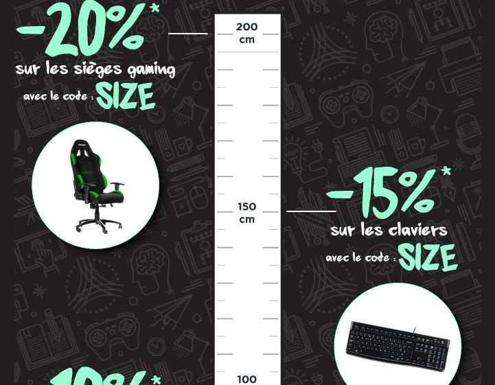 -10%* sur tous les moniteurs LCD -15%* sur tous les claviers -20%* sur les sièges gaming