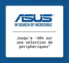 ASUS - Jusqu'à -30% sur une sélection de prériphériques**