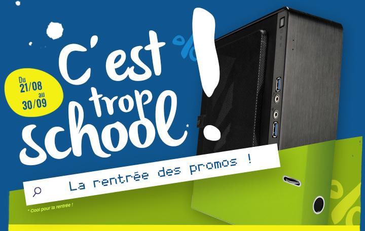 C'EST TROP SCHOOL - La rentrée des promos !