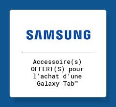 SAMSUNG - Accesoires OFFERTS pour 'lachat d'une Galaxy Tab**