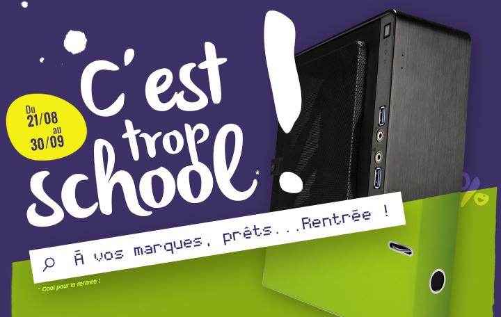 C'EST TROP SCHOOL - A vos marques, prêts... Rentrée !