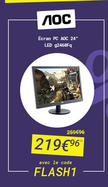 AOC - Ecran PC AOC 24' LED g2460Fq à 219€96 au lieu de 259€96 avec le code FLASH 1
