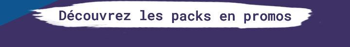 Découvrez les packs en promos