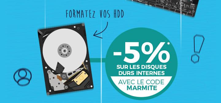 -5%* sur les disques durs avec le code MARMITE