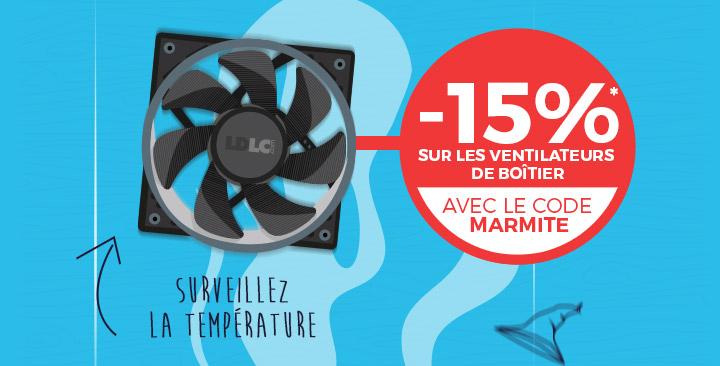 -15%* sur les ventilateurs boitîer avec le code MARMITE