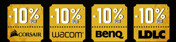 -10%* sur 4 marques, -10%* sur Corsair,-10%* sur Wacom, -10%* sur BENQ, -10%* sur LDLC avec le code BOXOFFICE