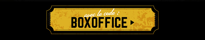 avec le code BOXOFFICE >
