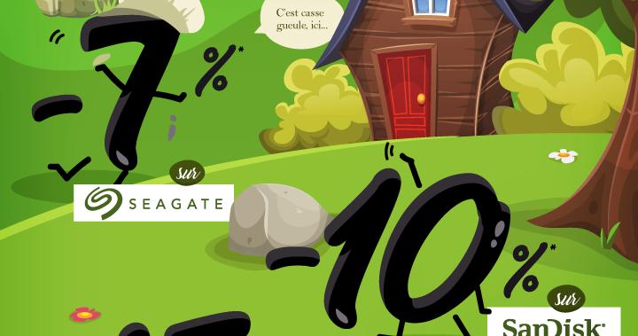 -7%* sur la marque Seagate et -10%* sur la marque Sandisk