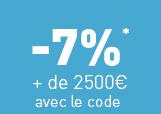 -7%* + de 2500€ avec le code