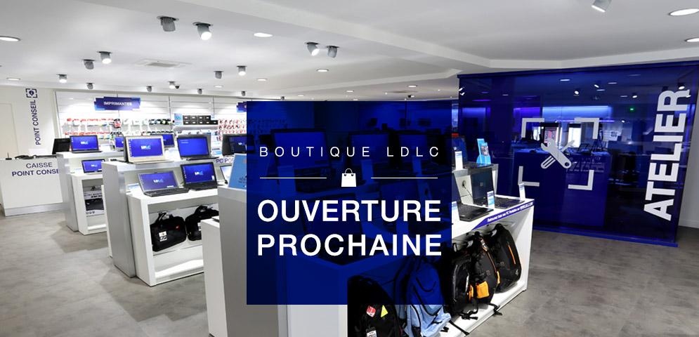 Boutique de matériel et réparation informatique LDLC Ouverture prochaine de la boutique LDLC BORDEAUX PASTEUR