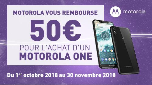 Motorola vous rembourse 50€ sur le Motorola One jusqu'au 31/12/2018