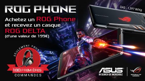 Asus vous offre un casque ROG Delta pour l'achat d'un ROG Phone jusqu'au 31/03/2019