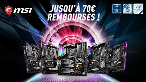 Jusqu'à 70 € remboursés par MSI pour l'achat simultané d'un processeur éligible jusqu'au 10/11/2019