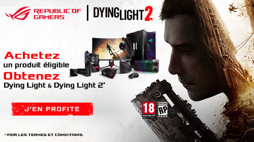 Dying Light 2 offert avec Asus jusqu'au 31/08/2020