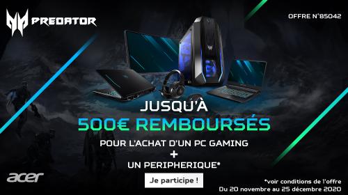 Jusqu'à 500€ remboursés par Acer jusqu'au 25/12/2020