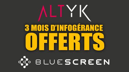 3 mois d'infogérance offerts avec Bluescreen !