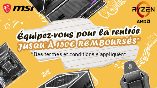 Jusqu'à 150€ remboursés MSI jusqu'au 30/09