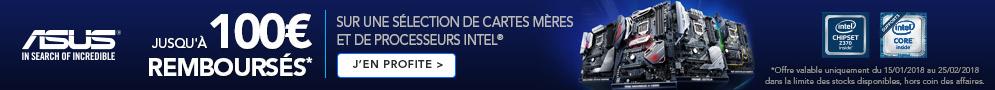 Jusqu'au 25 février, ASUS rembourse jusqu'à 100€ sur une sélection de cartes mères et de processeurs Intel