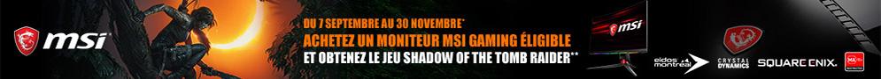 Jusqu'au 30 novembre, MSI offre le jeu PC Shadow of the Tomb Raider pour l'achat d'un écran PC éligible