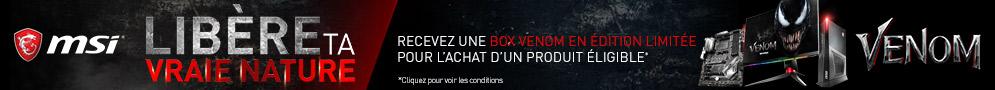 Jusqu'au 06/11/18 recevez une box cadeau VENOM pour l'achat d'un produit MSI éligible