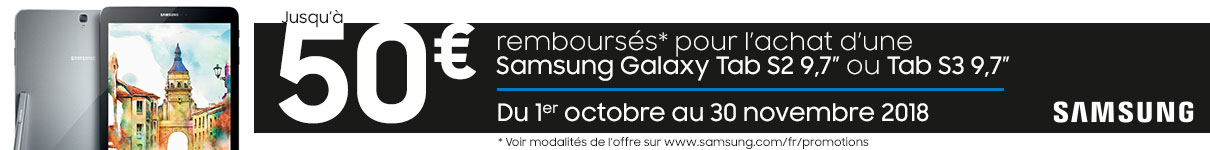 Jusqu'à 50€ remboursés sur les Galaxy Tab S2 et Tab S3