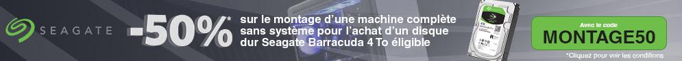 50% sur le montage d'une machine complète sans système pour l'achat d'un disque dur Seagate Barracuda 4To