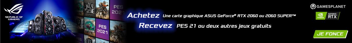 Jusqu'à 2 jeux offerts avec Asus jusqu'au 30/08/2020