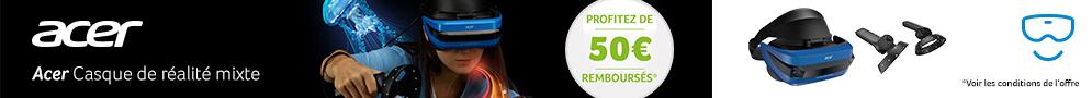 Jusqu'au 31 octobre, Acer rembourse 50€ pour l'achat du casque de réalité mixte Acer AH101