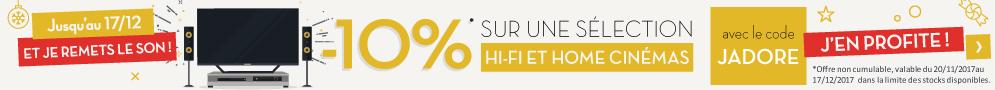 Jusqu'au 17 décembre, profitez de -10% sur une sélection Hi-Fi et Home Cinéma