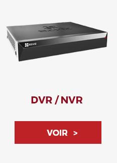 DVR / NVR - Voir ›