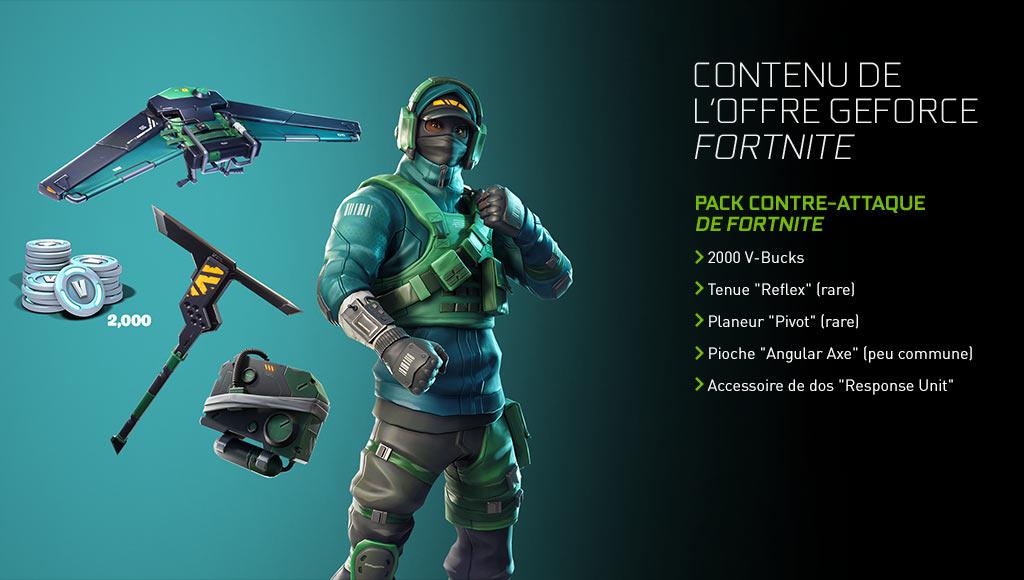 CONTENU DE L'OFFRE GeForce Fortnite