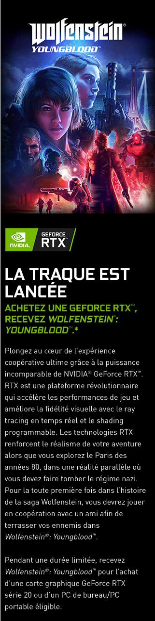 GeForce RTX | La traque est lancée - Le jeu Wolfenstein : Yougblood offert pour l'achat d'une carte graphique Nvidia Gefoce RTX