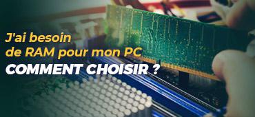 Bien choisir soa RAM