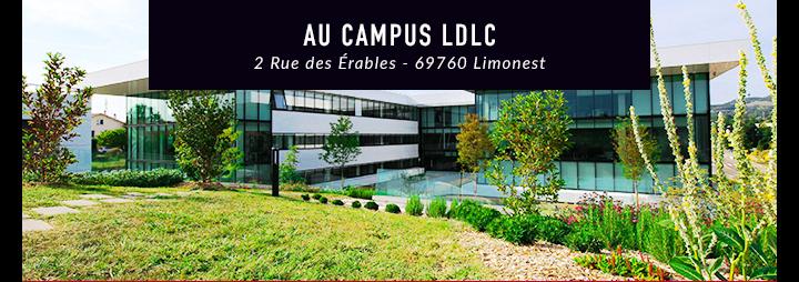 Campus LDLC ! 2 rue des Erables - 69760 Limonest